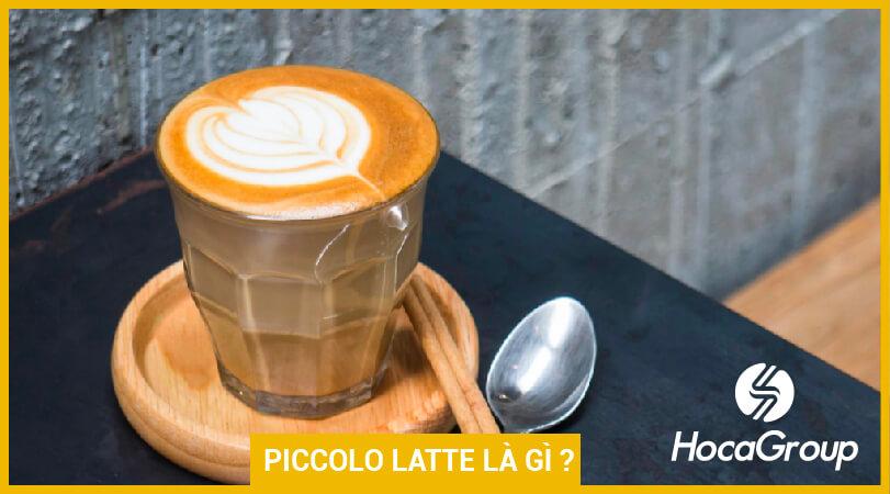 Piccolo Latte Trong Quán Cà Phê Là Gì ?