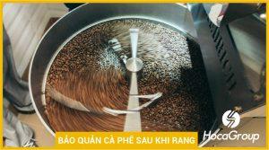 Cách bảo quản và kéo dài độ tươi cà phê sau rang