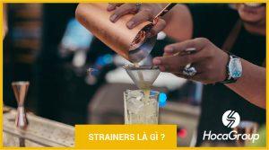 Strainer là gì? Những loại strainer trong pha chế